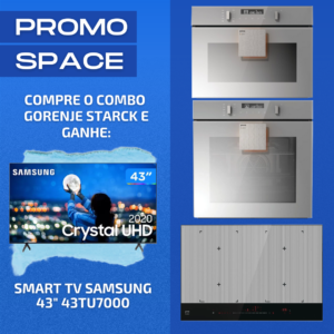 """Cooktop de Indução Gorenje Starck + Forno Micro-ondas de Embutir 50L Combinado Gorenje + Forno Elétrico de Embutir 75L Gorenje Starck + BÔNUS: Smart TV Samsung 4K 43"""""""